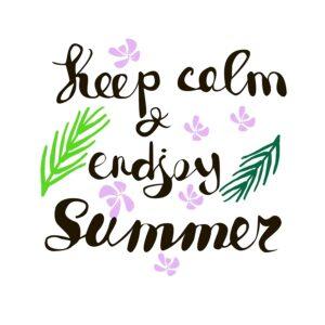 Hand Written Phrase Keep Calm And Enjoy Summer. Tropical Backgro